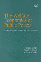 Welfare Economics of Public Policy by R.E. Just