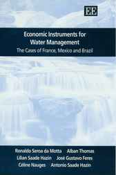 Economic Instruments for Water Management by R. Seroa da Motta