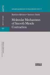 Molecular Mechanisms of Smooth Muscle Contraction by Kazuhiro Kohama