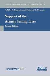 Support of the Acutely Failing Liver by Achilles A. Demetriou