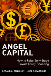 Angel Capital by Gerald A. Benjamin