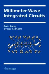 Millimeter-Wave Integrated Circuits by Eoin Carey