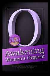 Awakening Women's Orgasm by Pala Copeland