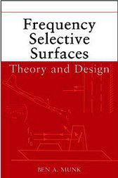 Frequency Selective Surfaces by Ben A. Munk