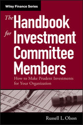 The Handbook for Investment Committee Members by Russell L. Olson
