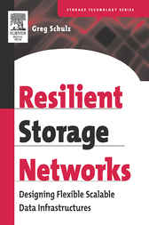 Resilient Storage Networks by Greg Schulz
