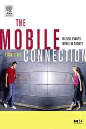 The Mobile Connection by Rich Ling