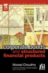 Corporate Bonds and Structured Financial Products by Moorad Choudhry