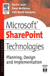 Microsoft SharePoint Technologies by Kevin Laahs