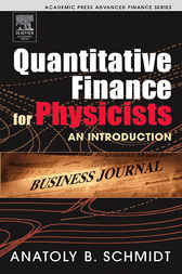 Quantitative Finance for Physicists by Anatoly B. Schmidt