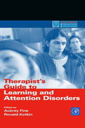 Therapist's Guide to Learning and Attention Disorders by Aubrey H. Fine
