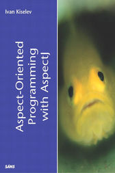 Aspect-Oriented Programming with AspectJ by Ivan Kiselev