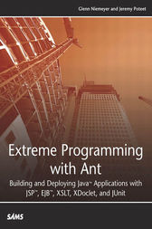Extreme Programming with Ant by Glenn Niemeyer