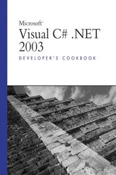Microsoft Visual C#.NET 2003 Developer's Cookbook by Mark Schmidt