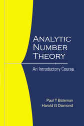 Analytic Number Theory by Paul T Bateman