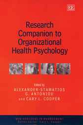 Research Companion to Organizational Health Psychology by A.S. Antoniou