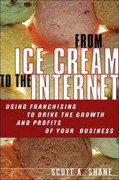 From Ice Cream to the Internet by Scott A. Shane