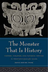 The Monster That Is History by David Der-Wei Wang