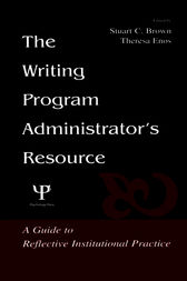 The Writing Program Administrator's Resource by Stuart C. Brown