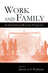 Work and Family by Steven A.Y. Poelmans