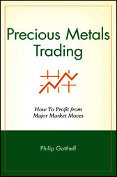Precious Metals Trading by Philip Gotthelf