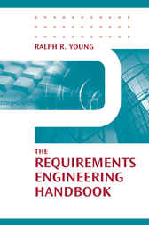 The Requirements Engineering Handbook by Ralph Young