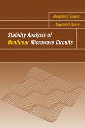 Stability Analysis of Nonlinear Microwave Circuits by Almudena Suarez