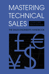 Mastering Technical Sales by John Care