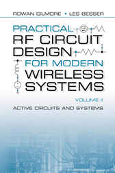Practical RF Circuit Design for Modern Wireless Systems, volume II by Rowan Gilmore