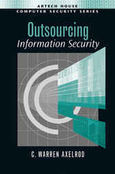 Outsourcing Information Security by Warren Axelrod