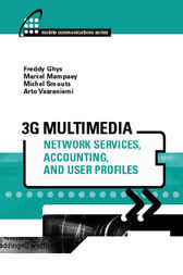 3G Multimedia Network Services, Accounting, and User Profiles by Freddy Ghys