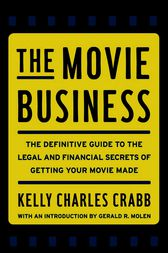 The Movie Business by Kelly Crabb