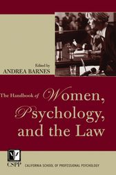 The Handbook of Women, Psychology, and the Law by Andrea Barnes