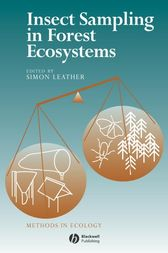 Insect Sampling in Forest Ecosystems by Simon R. Leather