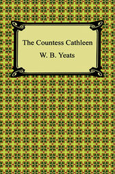 The Countess Cathleen by William Butler Yeats
