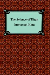 The Science of Right by Immanuel Kant