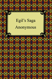Egil's Saga (The Story of Egil Skallagrimsson) by Snorri Sturluson