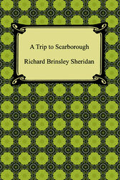 A Trip to Scarborough by Richard Brinsley Sheridan