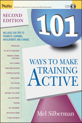 101 Ways to Make Training Active by Melvin L. Silberman