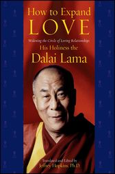 How to Expand Love by His Holiness the Dalai Lama