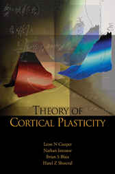 Theory Of Cortical Plasticity by Leon N. Cooper