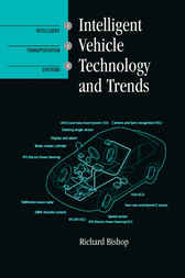 Intelligent Vehicle Technology and Trends by Richard Bishop