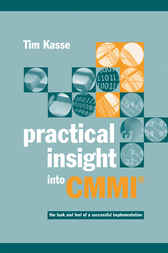 Practical Insight into CMMI by Tim Kasse