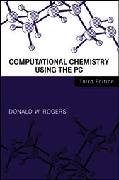 Computational Chemistry Using the PC by Donald W. Rogers