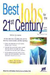 Best Jobs for the 21st Century, 4E by Michael Farr