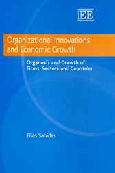 Organizational Innovations and Economic Growth by E. Sanidas
