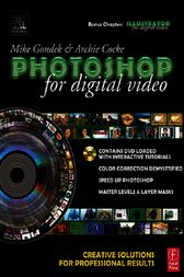 Photoshop for Digital Video by Mike Gondek