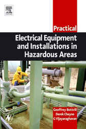 Practical Electrical Equipment and Installations in Hazardous Areas by Geoffrey Bottrill