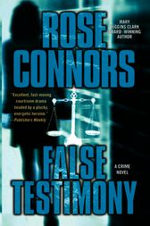 False Testimony by Rose Connors