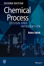 Chemical Process Design and Integration by Robin Smith